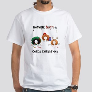 Nothin' Butt A Corgi Xmas White T-Shirt