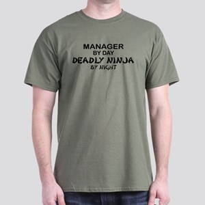 Manager Deadly Ninja by Night Dark T-Shirt