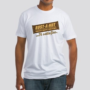 Bust-A-Nut Fitted T-Shirt