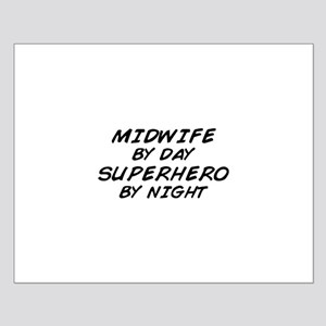 Midwife Superhero by Night Small Poster