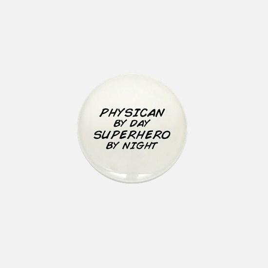 Physician Superhero by Night Mini Button