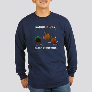 Nothin' Butt A Doxie Xmas Long Sleeve Dark T-Shirt