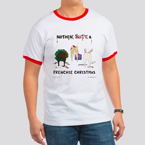 Nothin' Butt A Frenchie Xmas Ringer T