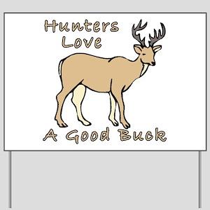 0d04382501 Funny Deer Hunting Yard Signs - CafePress