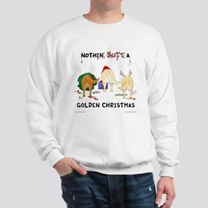 Nothin' Butt A Golden Xmas Sweatshirt