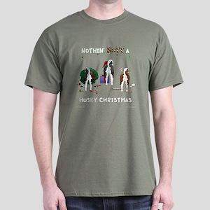 Nothin' Butt A Husky Xmas Dark T-Shirt