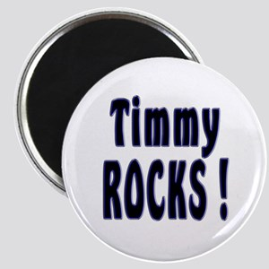Timmy Rocks ! Magnet