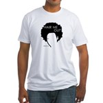 Hair Me Out Fitted T-Shirt