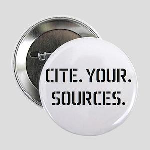 """cite sources 2.25"""" Button"""
