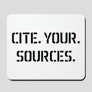 cite sources Mousepad