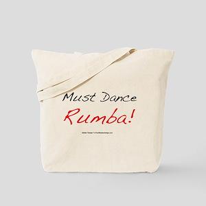 Must Dance Tote Bag