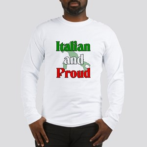 Italian and Proud Long Sleeve T-Shirt