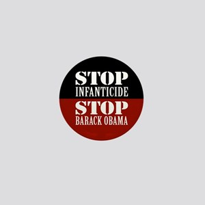 Stop Infanticide Anti-Obama Mini Button