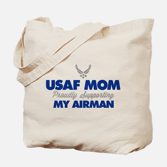USAF Mom Supporting my Airman Tote Bag