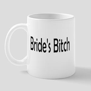 Bride's Bitch Mug