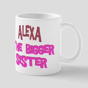 Alexa - The Bigger Sister Mug
