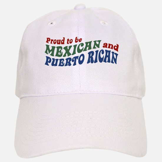 Proud Mexican and Puerto Rican Baseball Baseball Cap