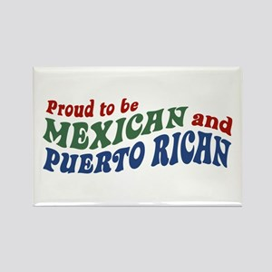 Proud Mexican and Puerto Rican Rectangle Magnet