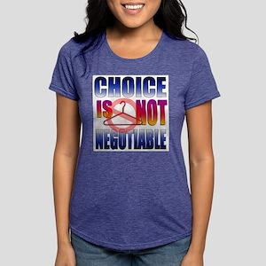 choiceisnot1 T-Shirt
