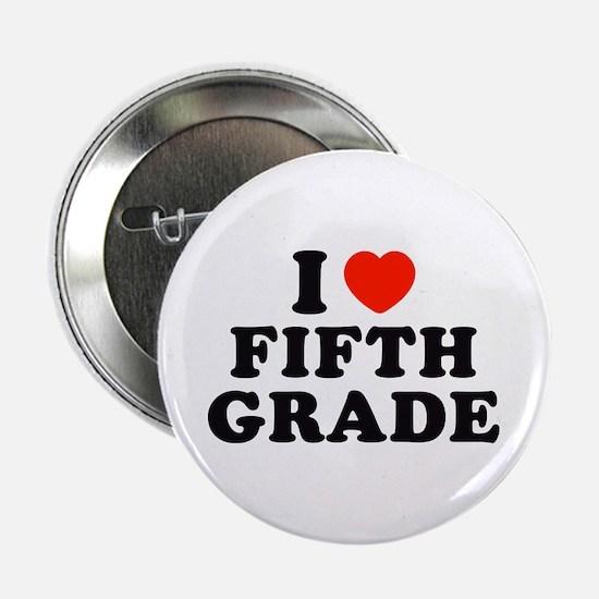"I Heart/Love Fifth Grade 2.25"" Button"