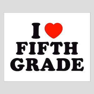 I Heart/Love Fifth Grade Small Poster