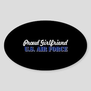 Proud Girlfriend USAF Sticker (Oval)