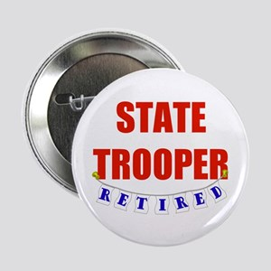 """Retired State Trooper 2.25"""" Button"""