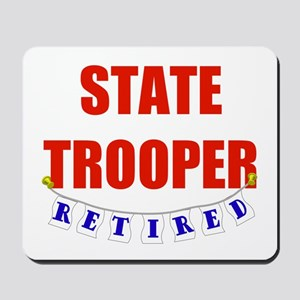 Retired State Trooper Mousepad