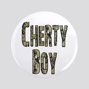 "Cherty Boy Shovel Bum 3.5"" Button"