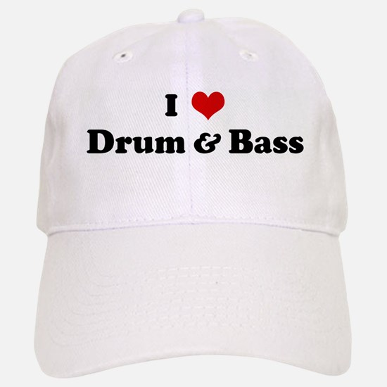 I Love Drum & Bass Baseball Baseball Cap