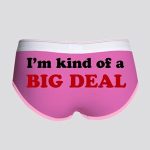 I'm Kind of a Big Deal Women's Boy Brief
