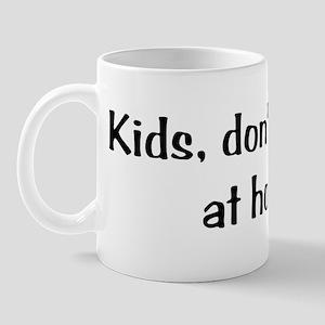 Kids ... Mug