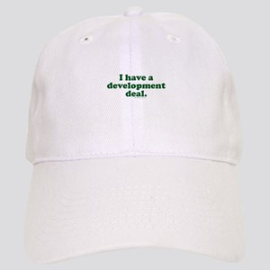 I Have a Development Deal! Cap