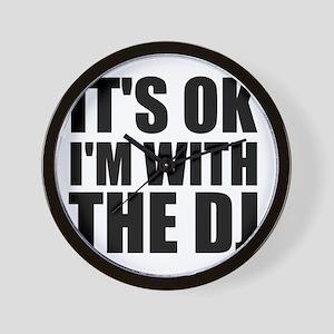 It's OK I'm With The DJ Wall Clock