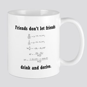 Drink and derive Mug