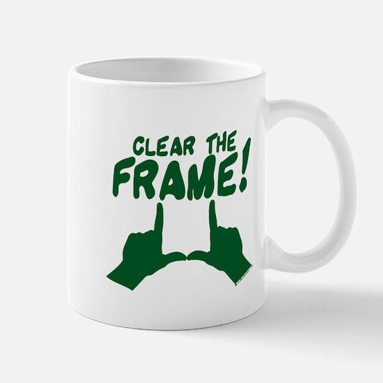 Clear the Frame! Mug