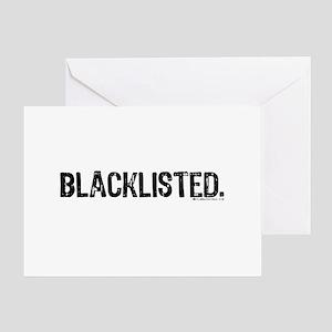 Blacklisted. Greeting Card