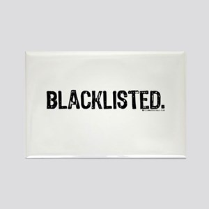 Blacklisted. Rectangle Magnet