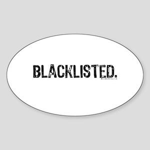 Blacklisted. Oval Sticker