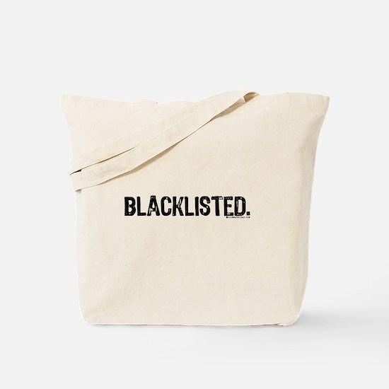 Blacklisted. Tote Bag
