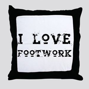 i love footwork Throw Pillow
