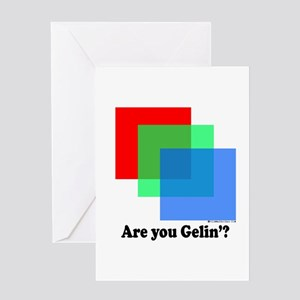 Are You Gellin? Greeting Card