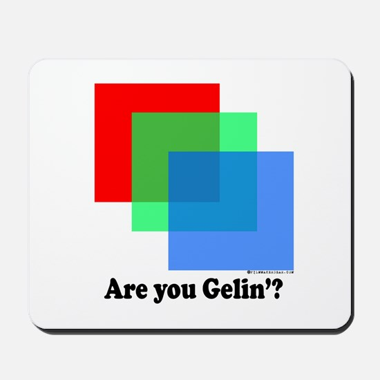 Are You Gellin? Mousepad