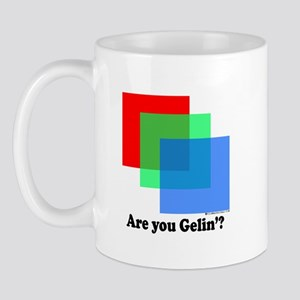 Are You Gellin? Mug