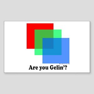 Are You Gellin? Rectangle Sticker