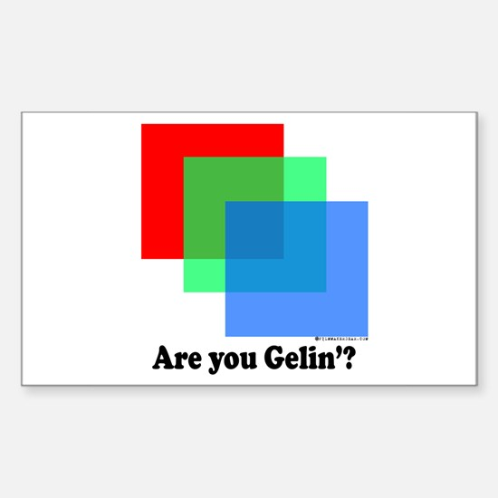 Are You Gellin? Rectangle Decal