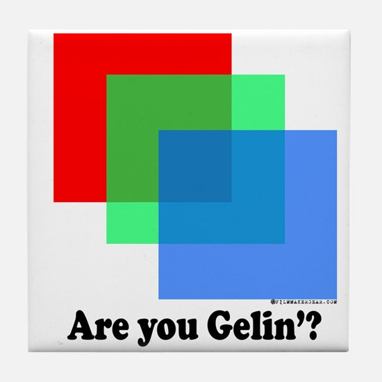 Are You Gellin? Tile Coaster