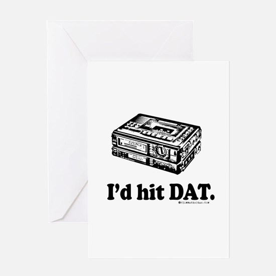 I'd Hit DAT! Greeting Card