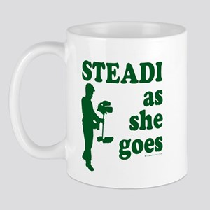 Steadi as she Goes! Mug
