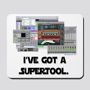 I've Got a Super Tool! Mousepad